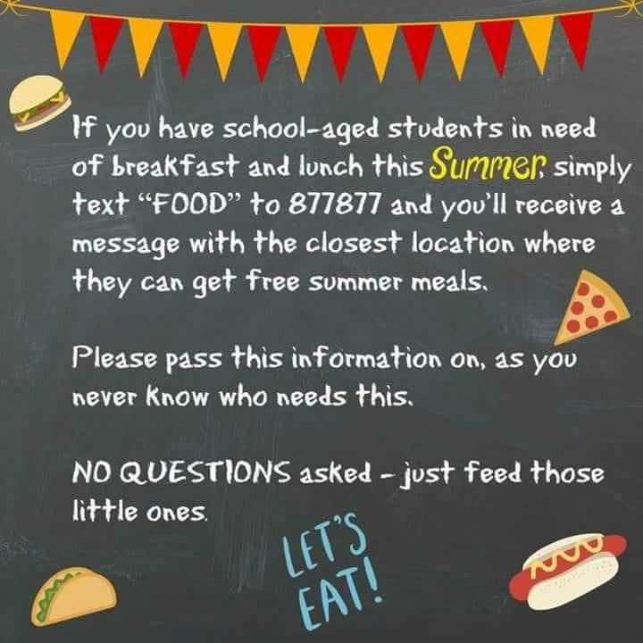 "Text ""FOOD"" to 877877 to receive a message with the closest free summer meal program location."
