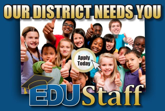 Our District Needs You! Apply at EDUStaff.